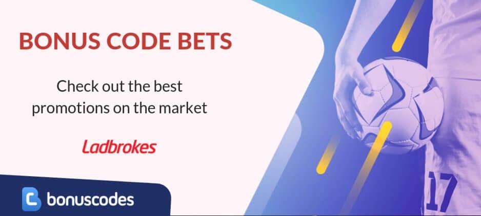 Bonus code bets ladbrokes