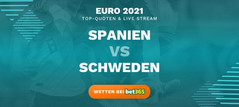Spanien - Schweden Wetten