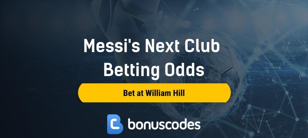 Messi Next Club Betting Odds