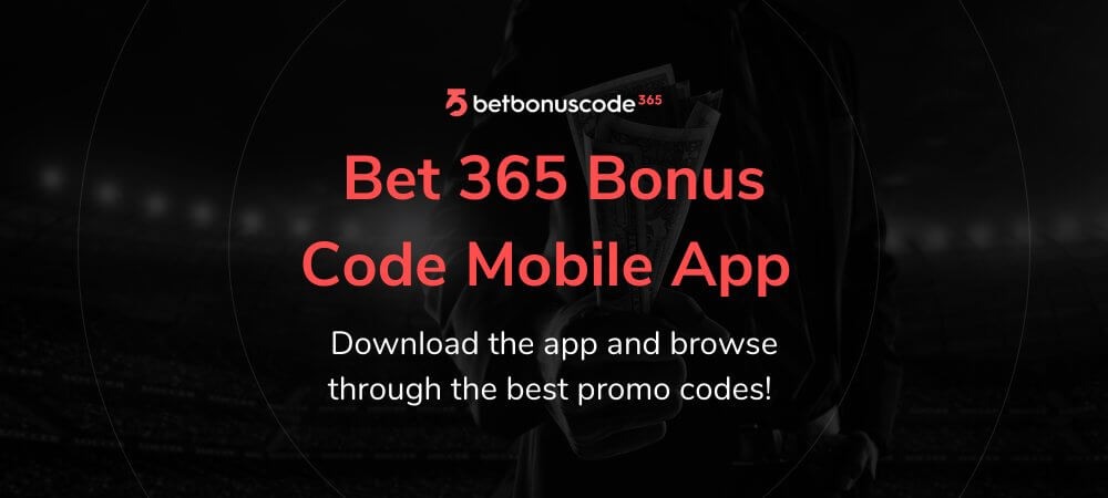 Bet 365 Bonus Code App