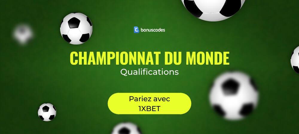 Pronostic Qualification Coupe du Monde