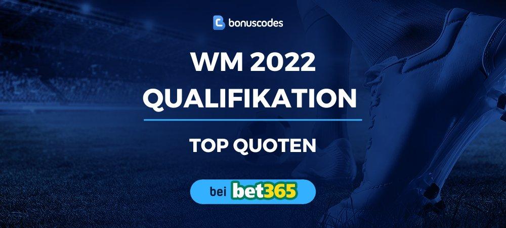 WM Qualifikation 2022 Wettquoten