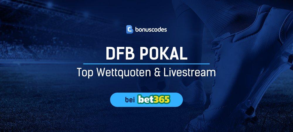 DFB Pokal Live Stream heute